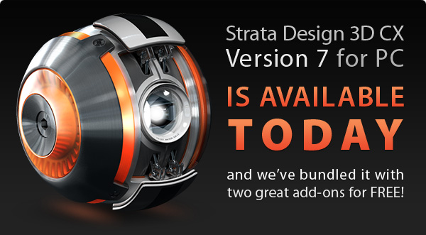 Strata Design 3D CX 7 for PC is Available Today
