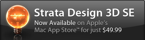 Strata Design 3D SE, Now Available on Apples Mac App Store for just $49.99